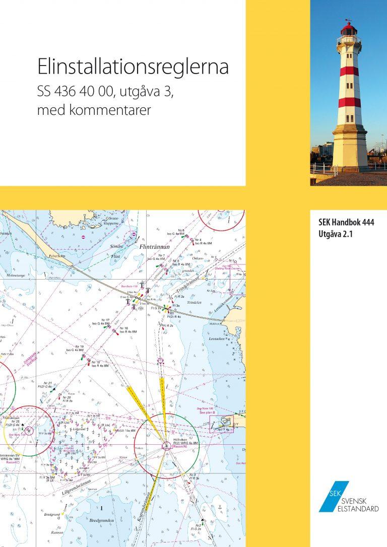 SEK Handbok 444 - Elinstallationsreglerna - SS 436 40 00, utg 3, med kommentarer