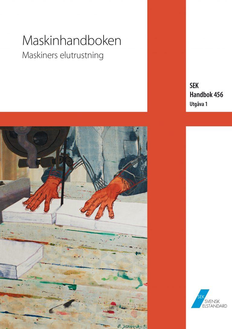 SEK Handbok 456 - Maskinhandboken - Maskiners elutrustning